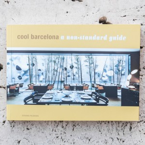 COOL BARCELONA. A NON-STANDARD GUIDE
