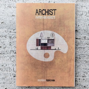 ARCHIST. IF ARTISTS WERE ARCHITECTS