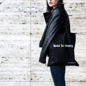 LESS IS MORE BAG