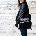 I DON'T WANT TO BE INTERESTING BAG