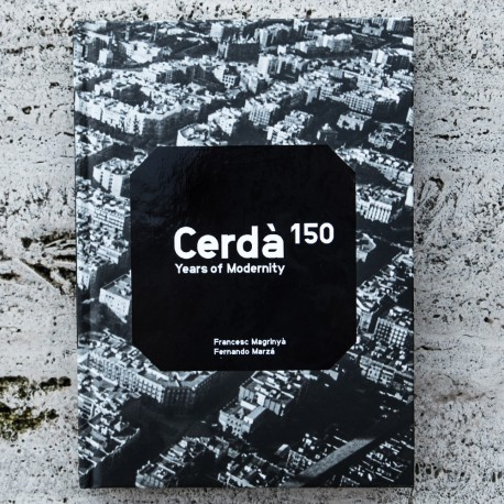 CERDÀ. 150 YEARS OF MODERNITY