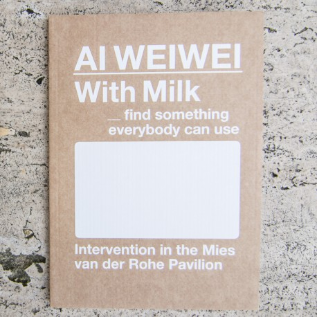 AI WEIWEI With Milk ___find something everybody can use