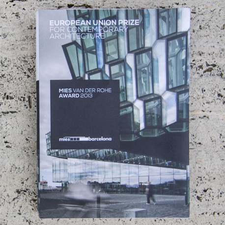 EUROPEAN UNION PRIZE FOR CONTEMPORARY ARCHITECTURE – MIES VAN DER ROHE AWARD 2013