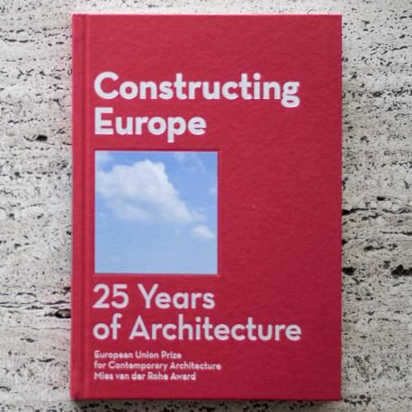 CONSTRUCTING EUROPE