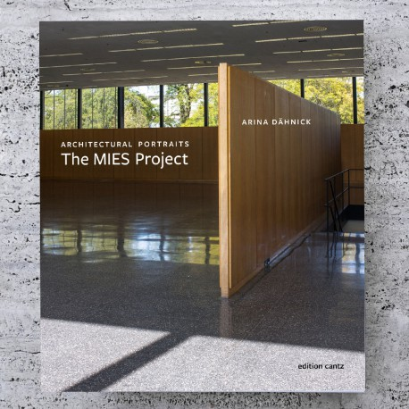 ARCHITECTURAL PORTRAITS. THE MIES PROJECT