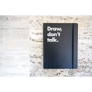 DRAW, DON'T TALK NOTEBOOK