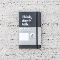 THINK, DON'T TALK NOTEBOOK