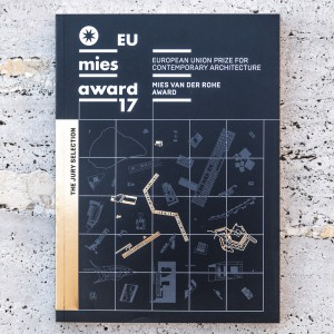 EU PRIZE FOR CONTEMPORARY ARCHITECTURE – MIES VAN DER ROHE AWARD 2017