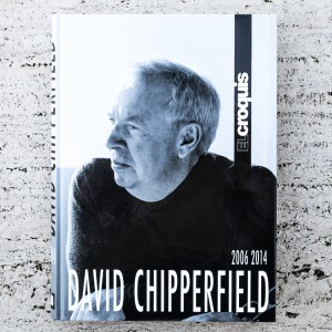 DAVID CHIPPERFIELD 2006-2014